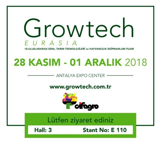 Growtech 2018 Antalya Fuarı Stand Yerimiz 3-E110